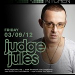 Judge Jules @ Sound Kitchen / Wild Knight - Friday, March 9, 2012