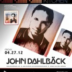 John Dahlbck @ Sound Kitchen / Wild Knight - Friday, April 27, 2012