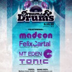 Dreams and Drums ft. madeon - Saturday, April 14, 2012