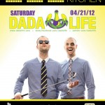 Dada Life @ Sound Kitchen - Saturday, April 21, 2012