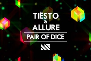 Tiesto & Allure - Pair of Dice