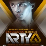Arty @ DANCEgiving / Wild Knight - Wednesday, November 21, 2012