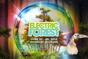 Electric Forest 2013 Initial Lineup Released