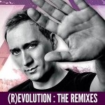 Paul van Dyk to Release (R)EVOLUTION THE REMIXES