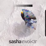 Sasha Releases Involv3r on Ministry of Sound