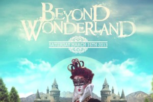 Are You Ready for Beyond Wonderland? Because it's Ready for You!