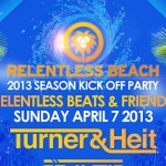 RB & Friends @ Relentless Beach / El Santo - Sunday, April 7, 2013 - Season Opening Party