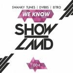 "Swanky Tunes, DVBBS, Eitro - ""We Know"" (Showland)"