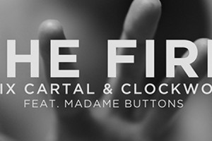 "Preview: Felix Cartal and Clockwork ""The Fire"" Feat. Madame Buttons"