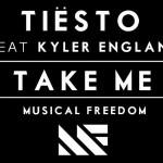 """Preview: Tiësto Feat. Kyler England """"Take Me"""""""