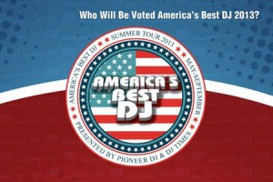 "DJ Times Launches 2013 ""America's Best DJ Poll"""