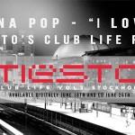 "Tiësto Remixes Icona Pop's ""I Love It"" On Next Club Life Album"