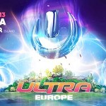 Ultra Europe 2013 Phase Four Lineup Adds Hard Rock Sofa, Danny Avila