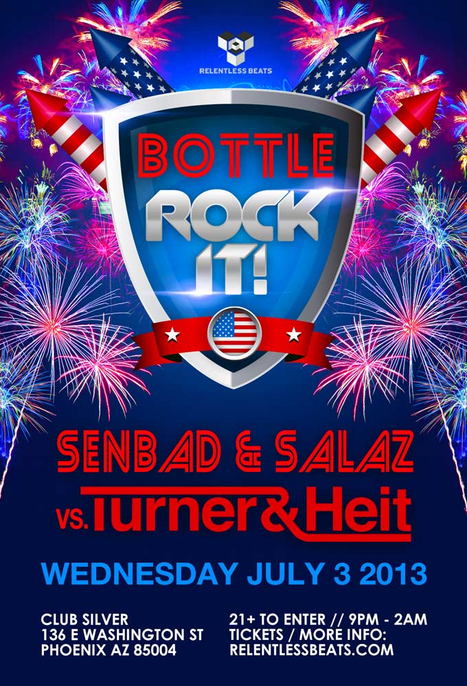 Bottle Rock It ft Senbad & Salaz vs Turner & Heit on 07/03/13