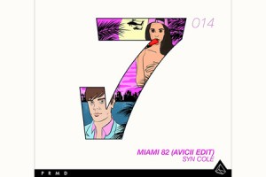 Miami 82 (Avicii Edit)