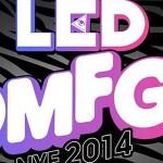 LED - OMFG! NYE 2014