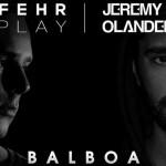 Jeremy Olander & Fehrplay - Balboa