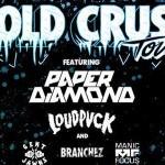 Cold Crush Tour