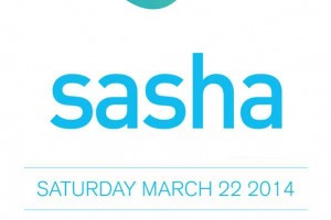 Sasha @ RB Deep / Monarch Theatre - Saturday, March 22 2014