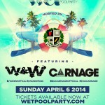 Wet Pool Party ft W&W, Carnage - Breakers Waterpark - Sunday April 6 2014