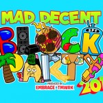 MadDecentBlockParty