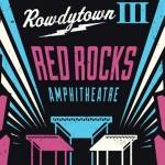 Rowdytown III