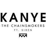 Chainsmokers-Kanye
