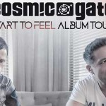 Cosmic Gate - Start To Feel Tour
