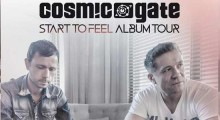 Cosmic Gate - Start To Feel Tour