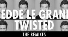 Fedde LeGrand - Twisted Remixes