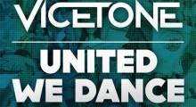 Vicetone-UnitedWeDance