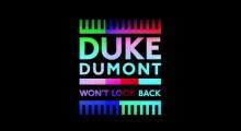 Duke Dumont - Wont Look Back
