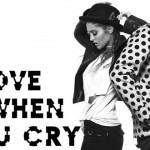 ILoveItWhenYouCry