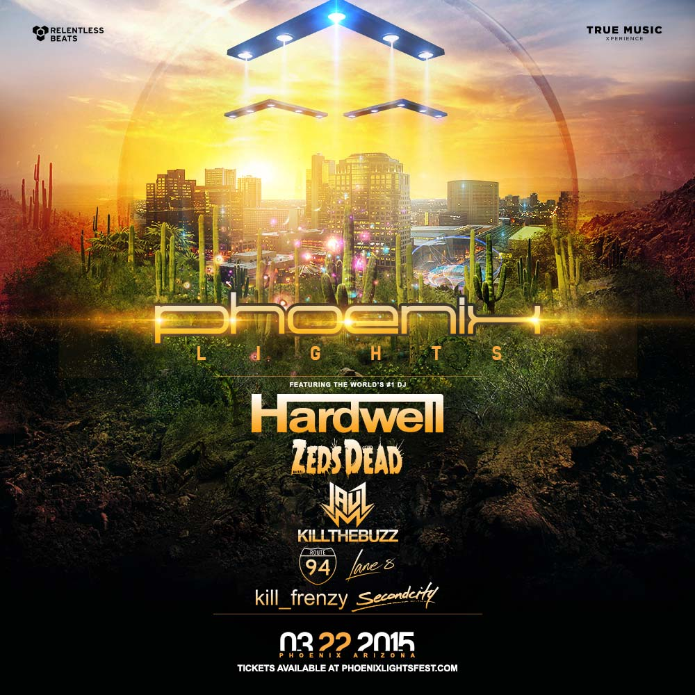 Phoenix Lights featuring Hardwell, Zeds Dead, Jauz, & more on 03/22/15