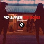 Pep&Rash-RedRoses_YTT_OUTSOON