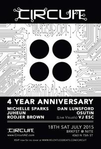 Circuit 4 Year Anniversary on 07/18/15