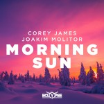 Corey James & Joakim Molitor - Morning Sun [Artwork]