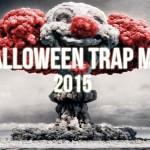 halloween trap 2015