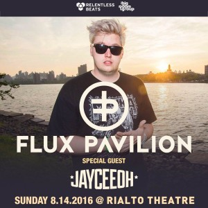 Flux Pavilion + Jayceeoh on 08/14/16