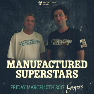 Manufactured Superstars on 03/10/17