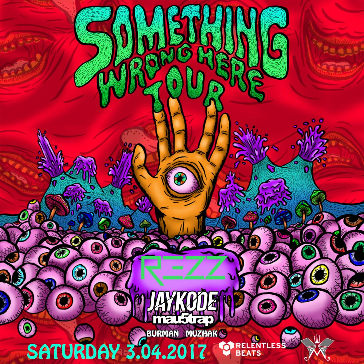 Flyer for REZZ - Something Wrong Here Tour