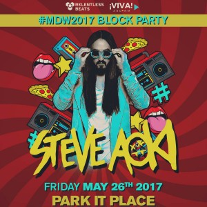 Steve Aoki - #MDW Block Party on 05/26/17