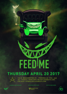 Feed Me on 04/20/17