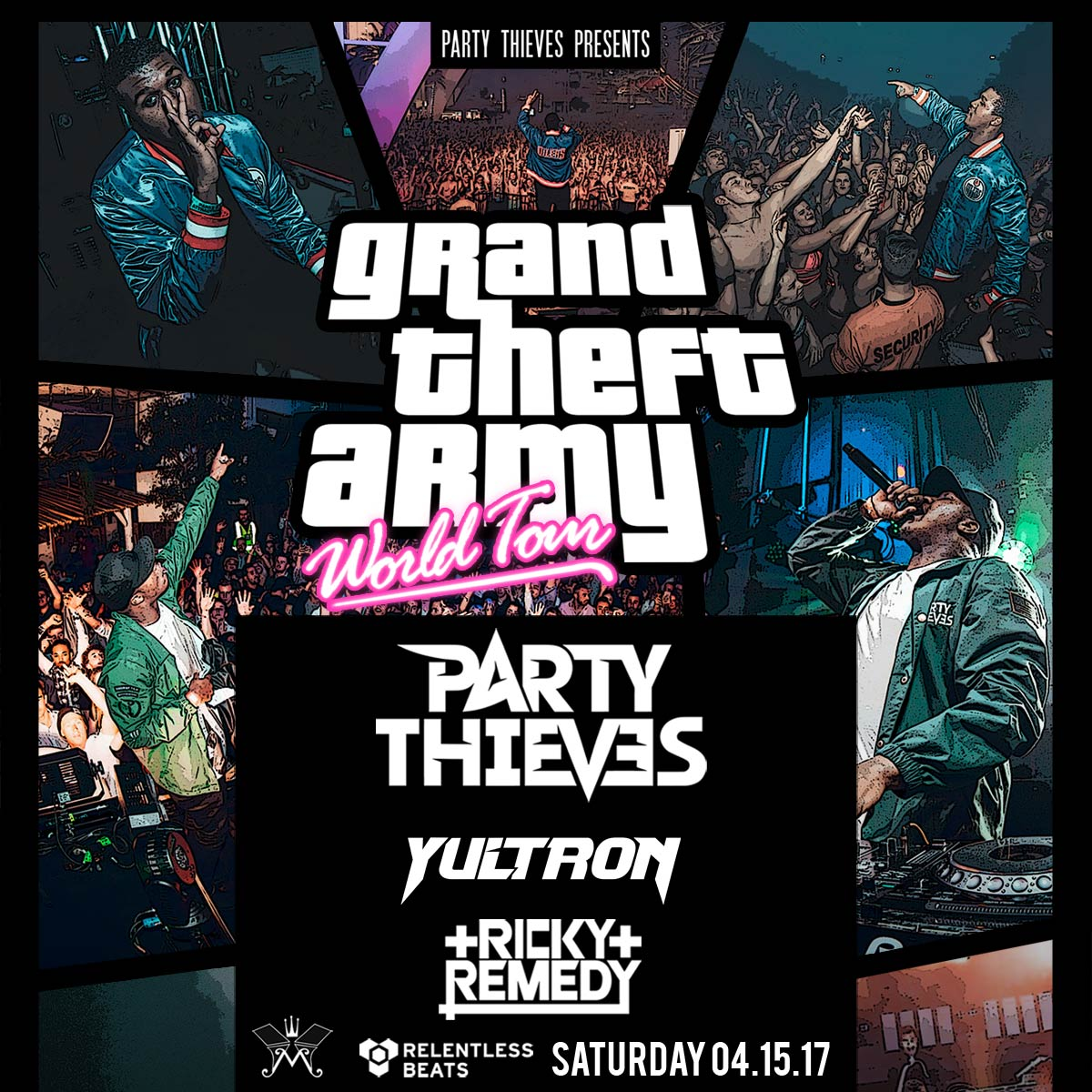 Flyer for Party Thieves, Yultron, & Ricky Remedy