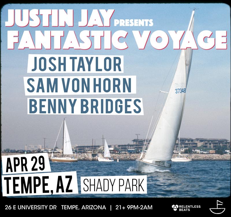 Flyer for Justin Jay presents Fantastic Voyage