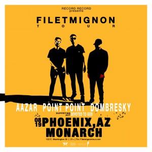 Filet Mignon Tour - Aazar, Point Point, & Dombresky on 08/19/17
