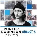 PORTER ROBINSON-600x600-Social-20Rule
