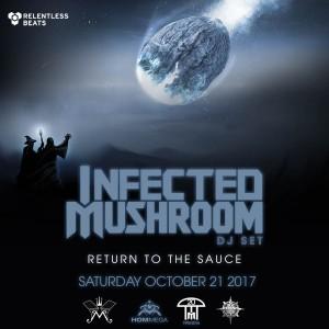 Infected Mushroom (DJ Set) on 10/21/17