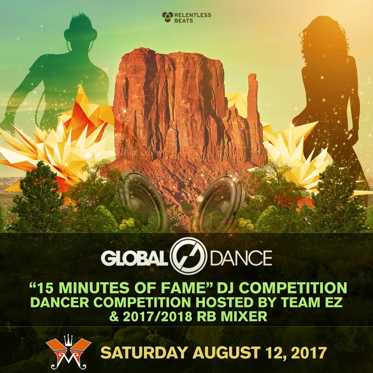 Flyer for Global Dance 15 Minutes of Fame DJ Competition & Dancer Competition