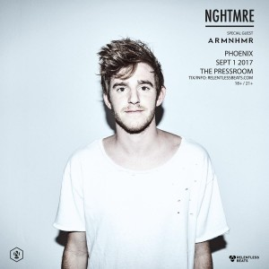 NGHTMRE w/ ARMNHMR on 09/01/17